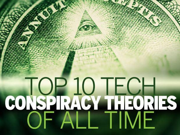 In Pictures: Top 10 tech conspiracy theories of all time