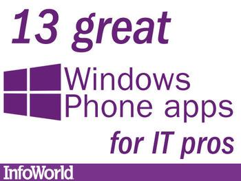 IN PICTURES: 13 great Windows Phone apps for IT pros